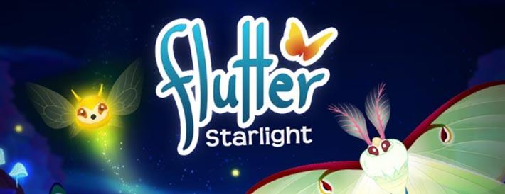 Flutter: Starlight, élevez des papillons de nuit