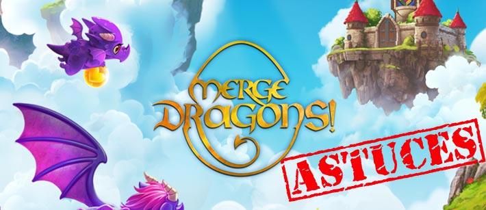 Astuces pour le jeu mobile gratuit Merge Dragons !