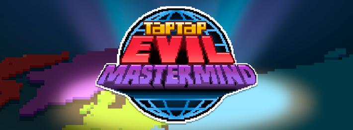 TapTap Evil MasterMind