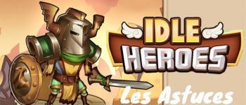Idle Heroes : guide fr et astuces pour une équipe en béton armé