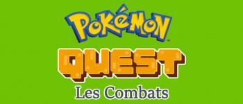 Pokémon Quest: conseils pour des combats explosifs!