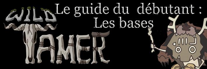 Astuces de base pour le jeu mobile Wild Tamer